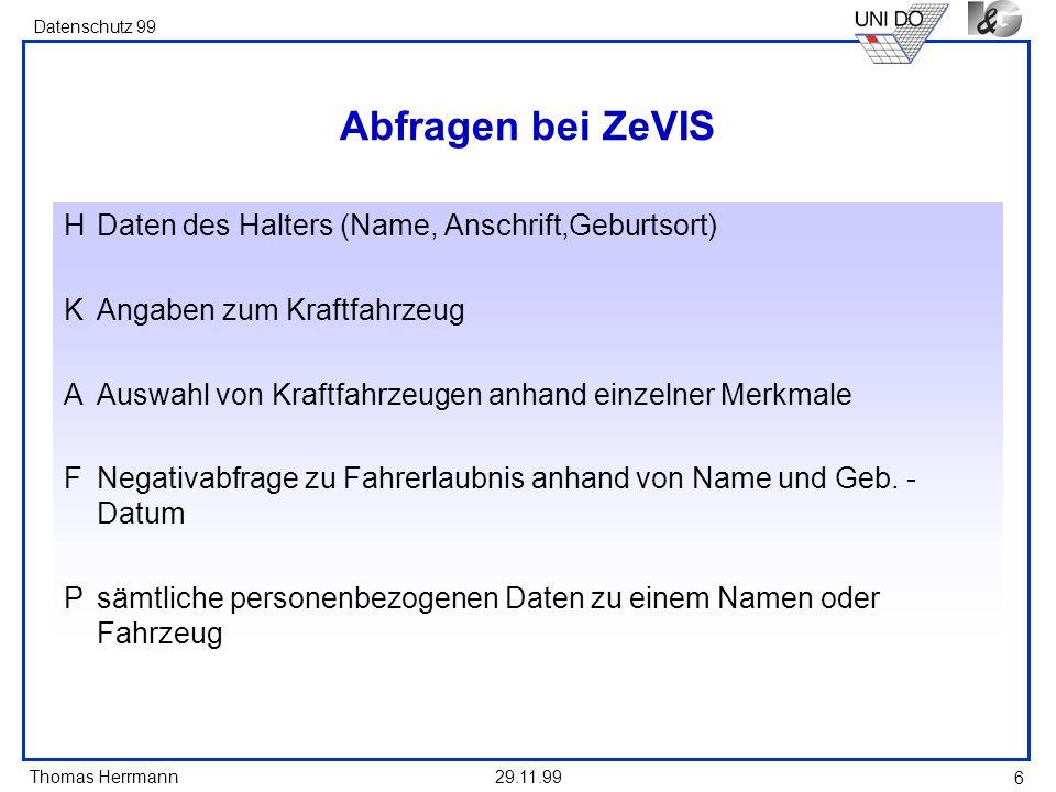 Abfragen bei ZeVIS H Daten des Halters (Name, Anschrift,Geburtsort)