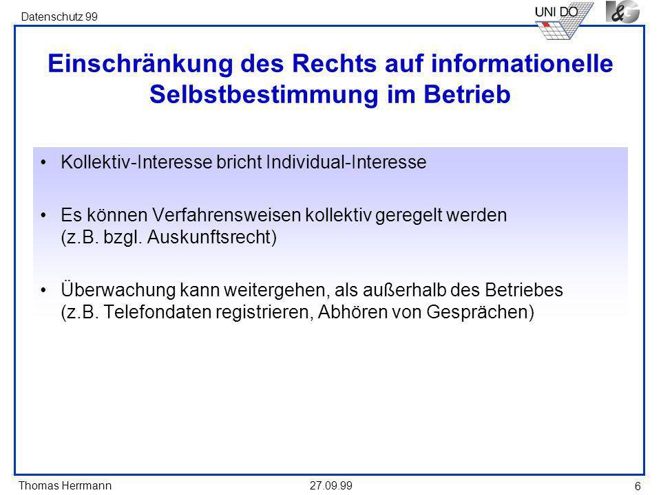 Einschränkung des Rechts auf informationelle Selbstbestimmung im Betrieb