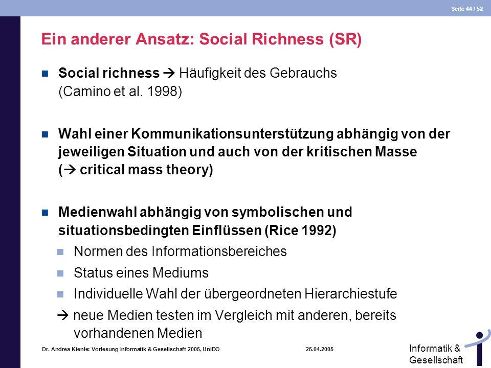 Ein anderer Ansatz: Social Richness (SR)