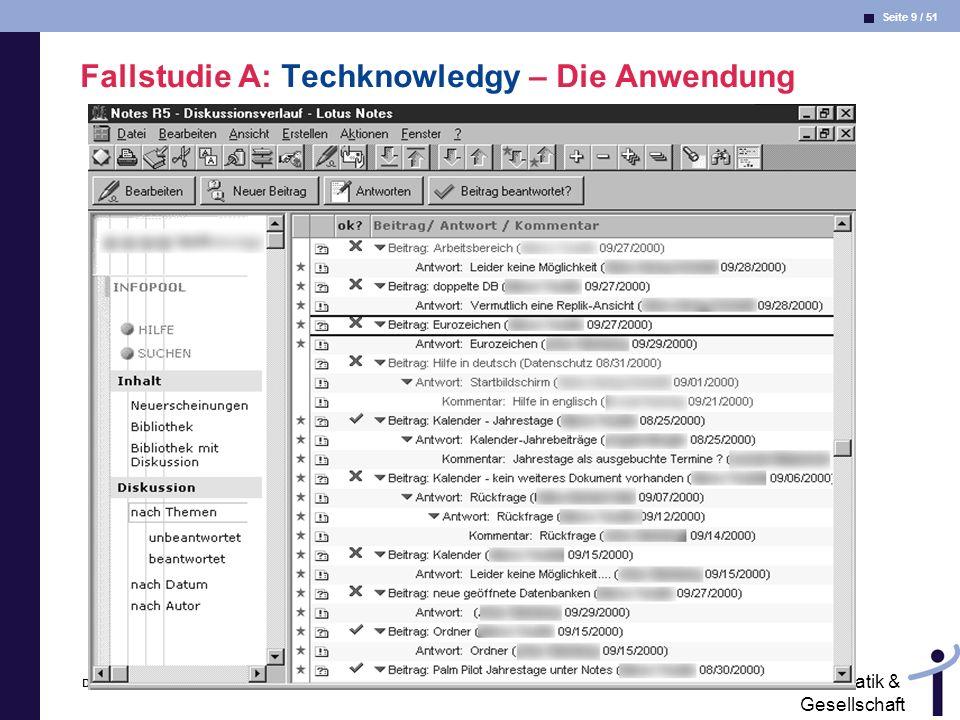 Fallstudie A: Techknowledgy – Die Anwendung