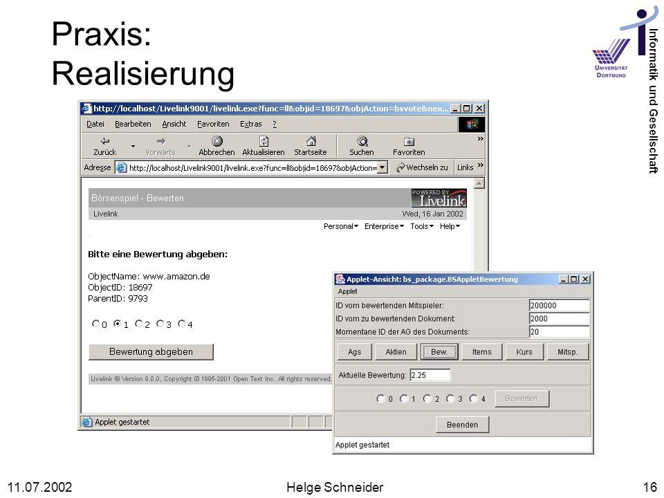 Praxis: Realisierung 11.07.2002 Helge Schneider