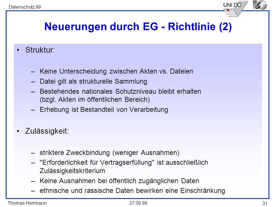 Neuerungen durch EG - Richtlinie (2)