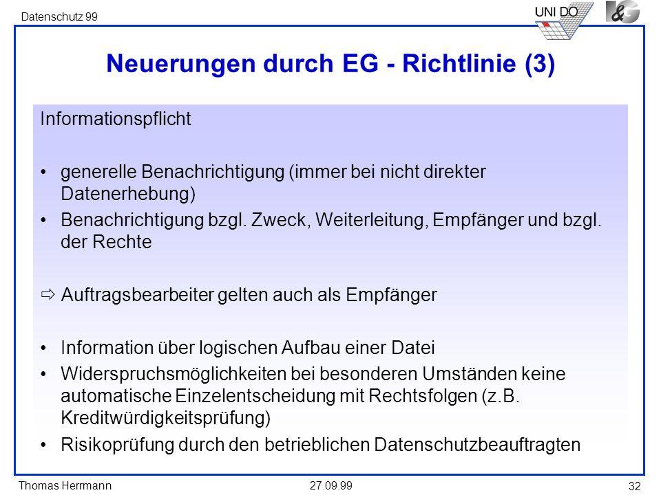 Neuerungen durch EG - Richtlinie (3)