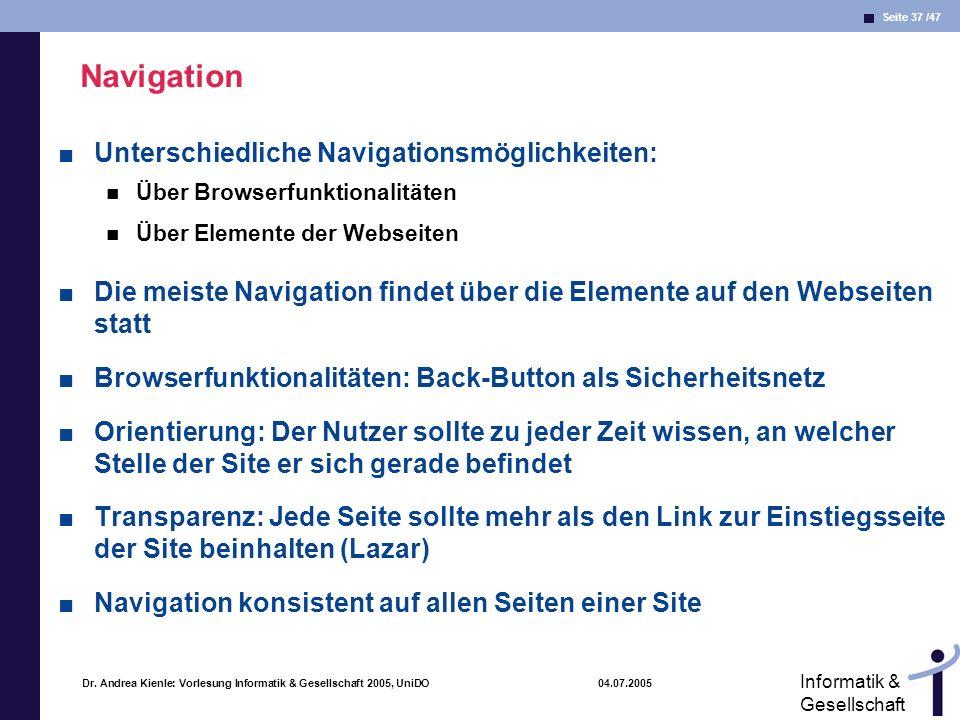 Navigation Unterschiedliche Navigationsmöglichkeiten: