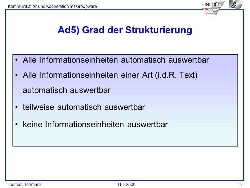 Ad5) Grad der Strukturierung