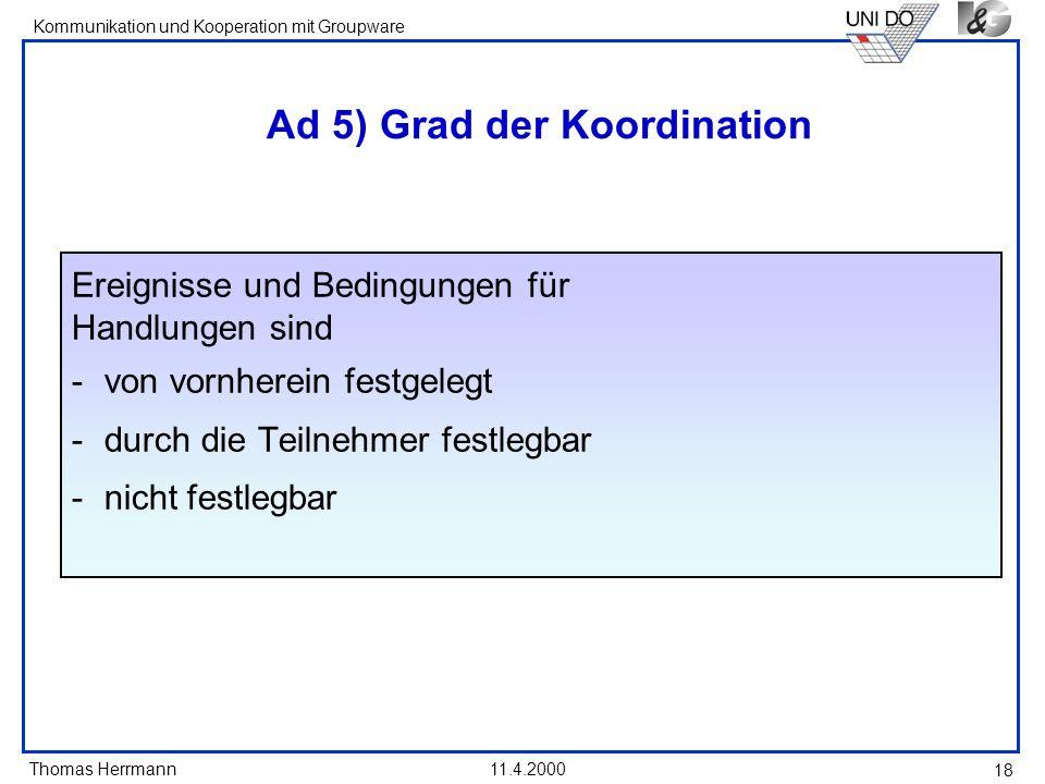 Ad 5) Grad der Koordination