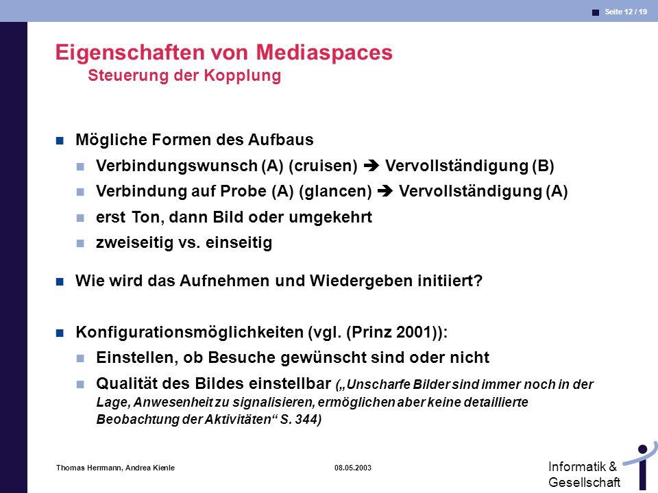 Eigenschaften von Mediaspaces Steuerung der Kopplung