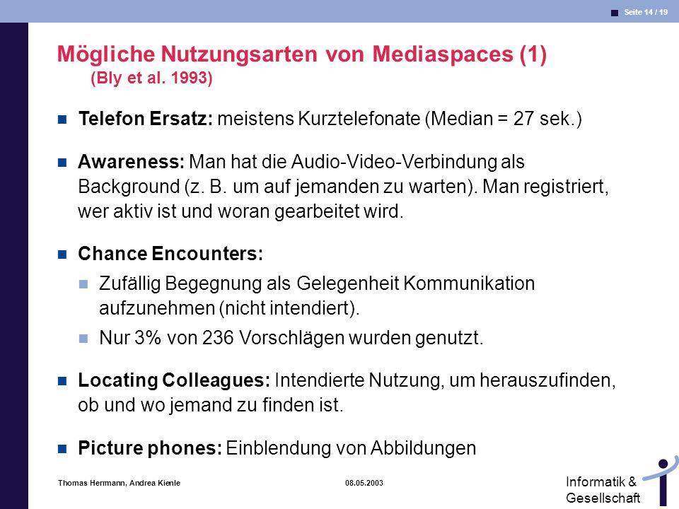 Mögliche Nutzungsarten von Mediaspaces (1) (Bly et al. 1993)
