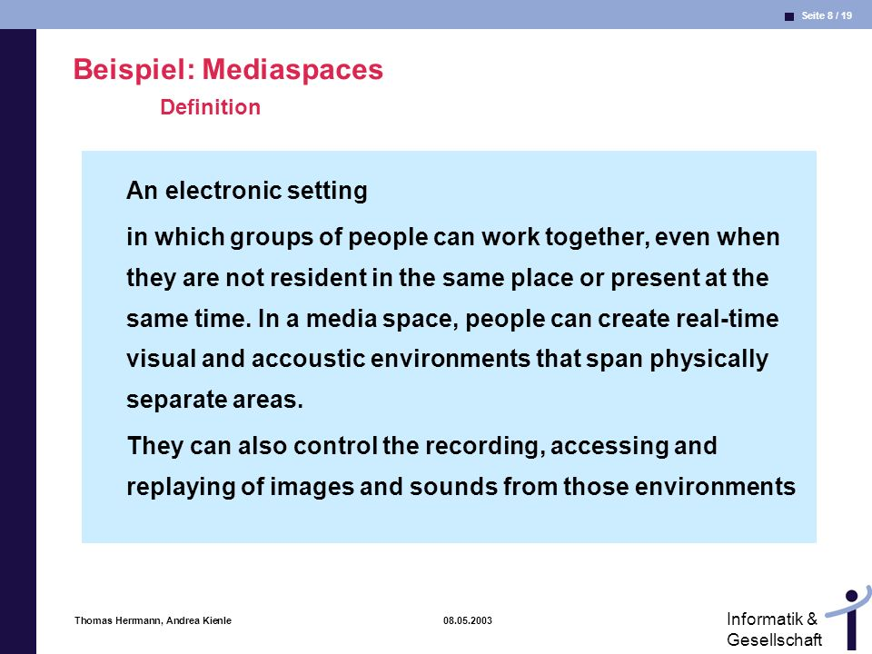 Beispiel: Mediaspaces Definition