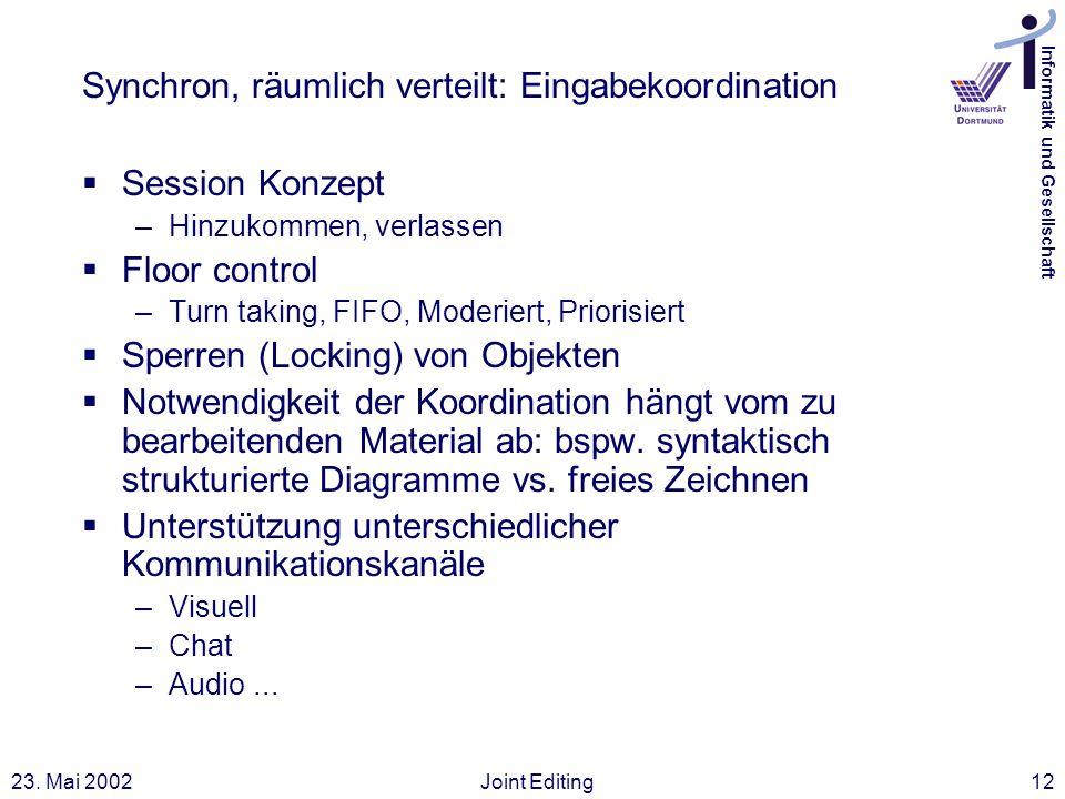 Synchron, räumlich verteilt: Eingabekoordination