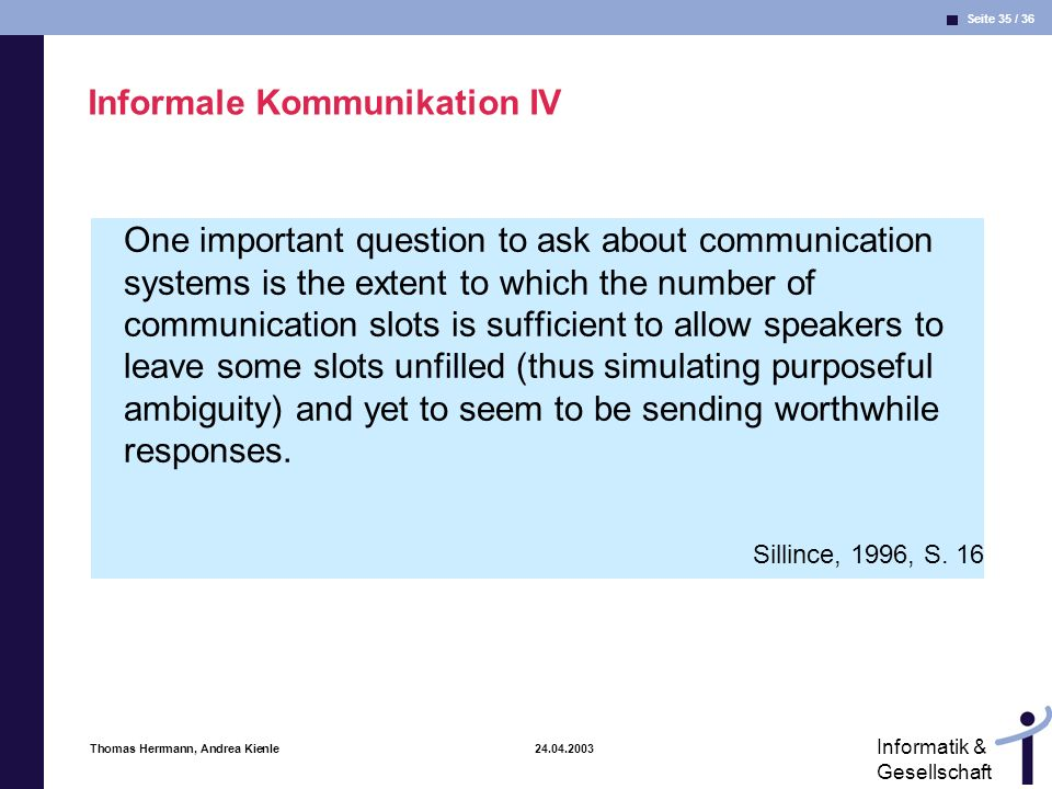 Informale Kommunikation IV