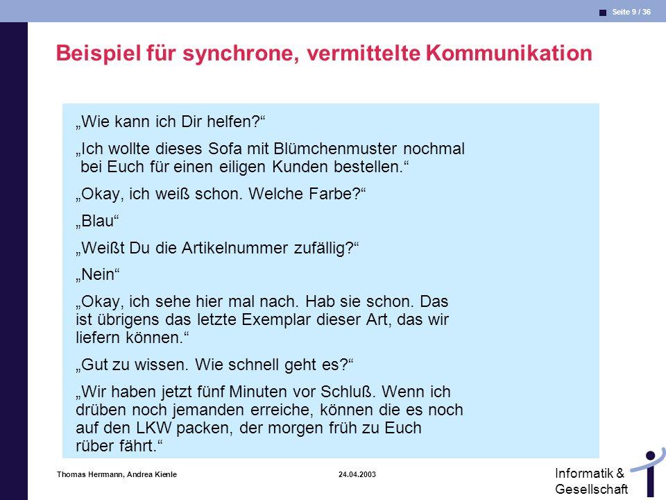 Beispiel für synchrone, vermittelte Kommunikation