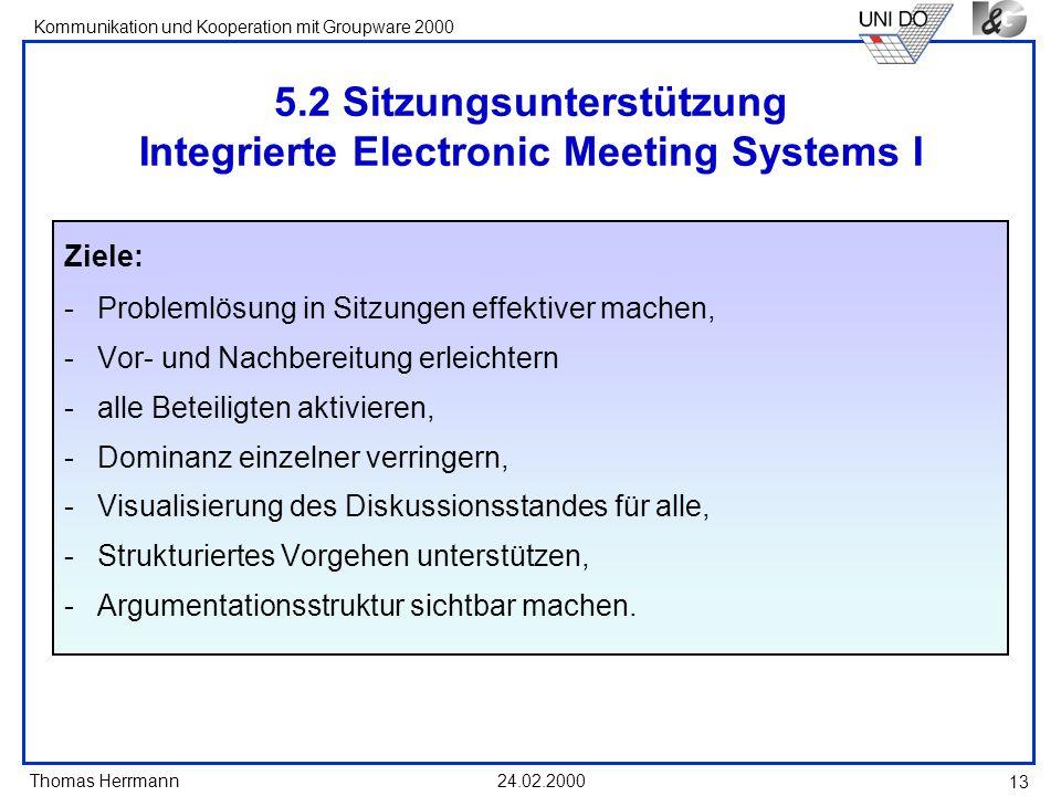 5.2 Sitzungsunterstützung Integrierte Electronic Meeting Systems I