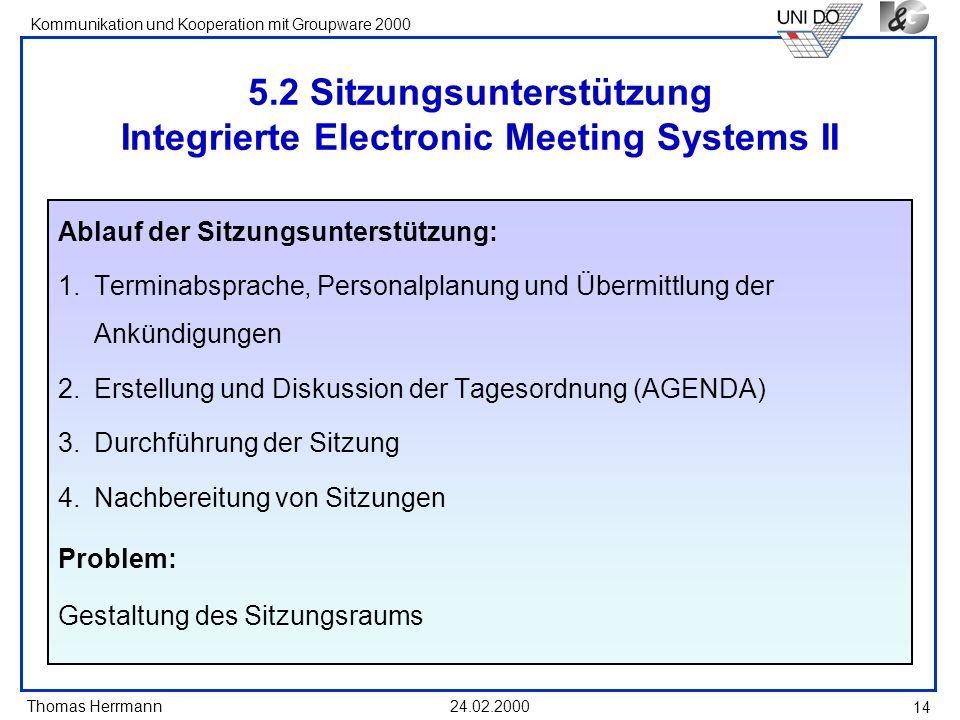 5.2 Sitzungsunterstützung Integrierte Electronic Meeting Systems II