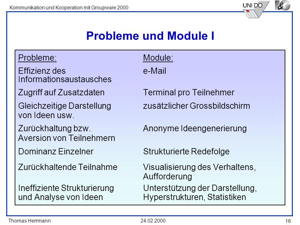Probleme und Module I Probleme: Module: Effizienz des e-Mail