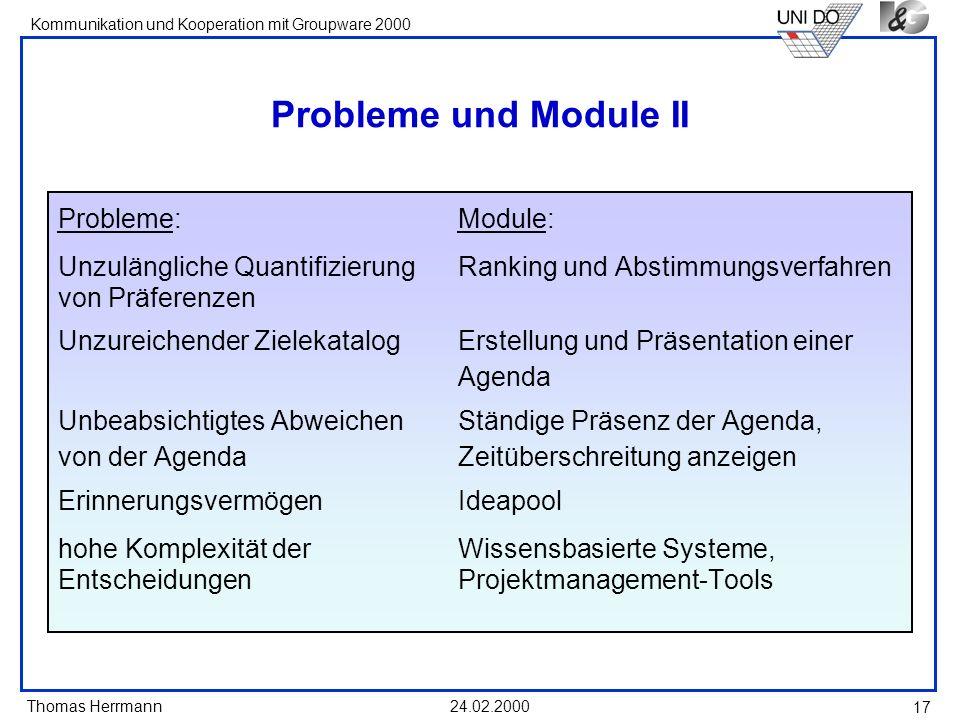 Probleme und Module II Probleme: Module: