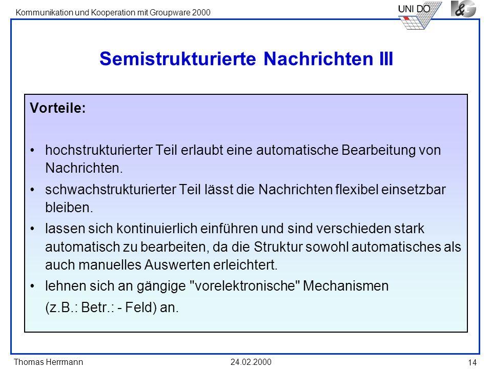 Semistrukturierte Nachrichten III