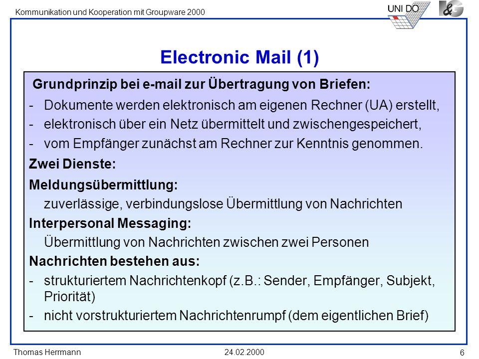 Electronic Mail (1)Grundprinzip bei e-mail zur Übertragung von Briefen: Dokumente werden elektronisch am eigenen Rechner (UA) erstellt,