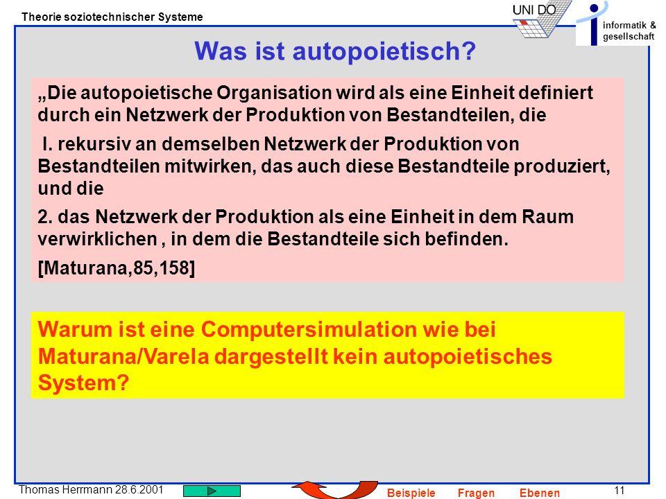 """Was ist autopoietisch """"Die autopoietische Organisation wird als eine Einheit definiert durch ein Netzwerk der Produktion von Bestandteilen, die."""