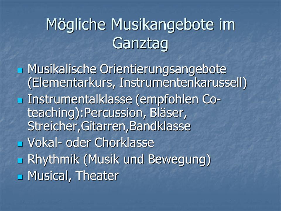 Mögliche Musikangebote im Ganztag