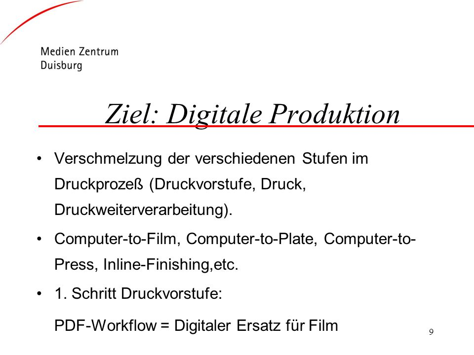 Ziel: Digitale Produktion