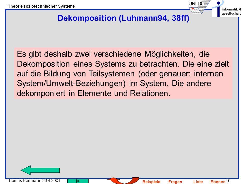 Dekomposition (Luhmann94, 38ff)