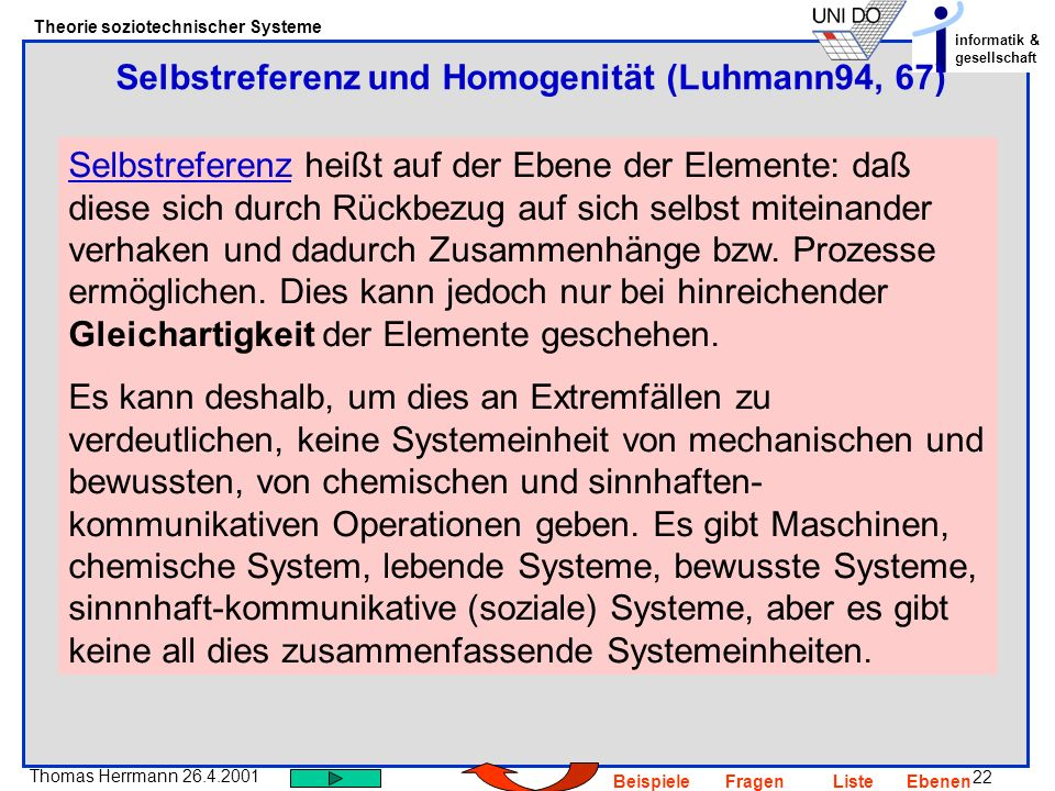 Selbstreferenz und Homogenität (Luhmann94, 67)