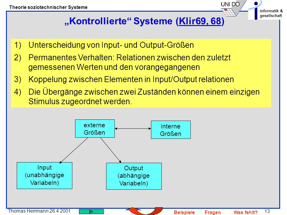 """Kontrollierte Systeme (Klir69, 68)"