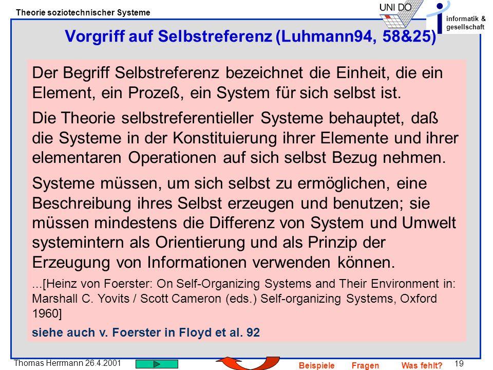 Vorgriff auf Selbstreferenz (Luhmann94, 58&25)