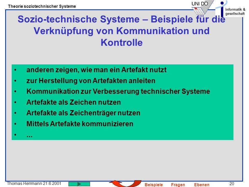Sozio-technische Systeme – Beispiele für die Verknüpfung von Kommunikation und Kontrolle