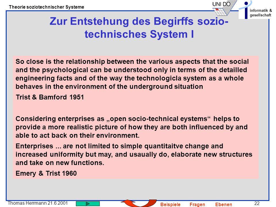 Zur Entstehung des Begirffs sozio-technisches System I