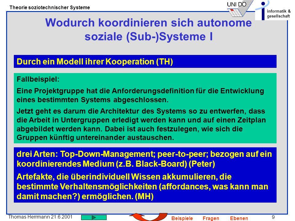 Wodurch koordinieren sich autonome soziale (Sub-)Systeme I