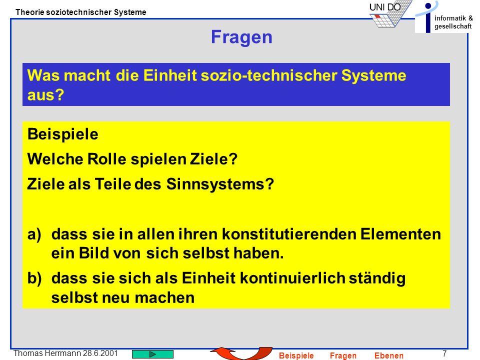 Fragen Was macht die Einheit sozio-technischer Systeme aus Beispiele