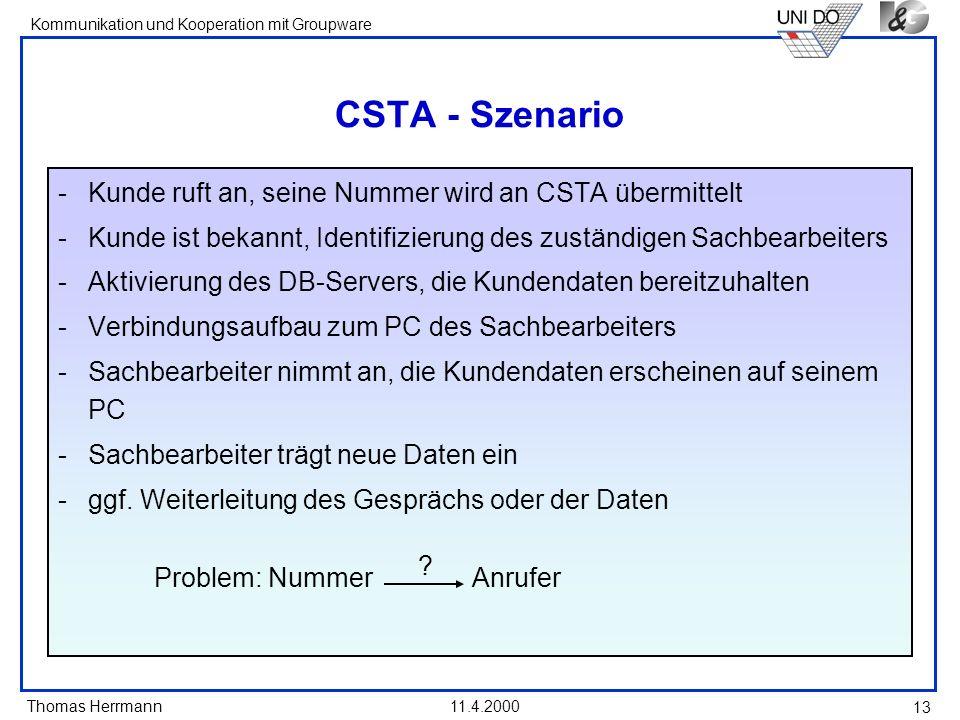 CSTA - Szenario Kunde ruft an, seine Nummer wird an CSTA übermittelt