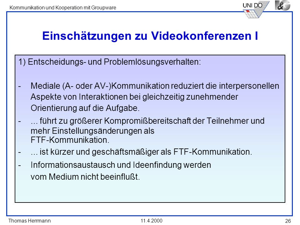 Einschätzungen zu Videokonferenzen I
