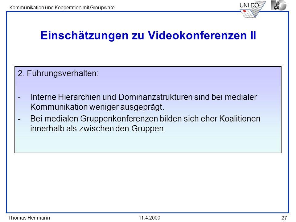 Einschätzungen zu Videokonferenzen II