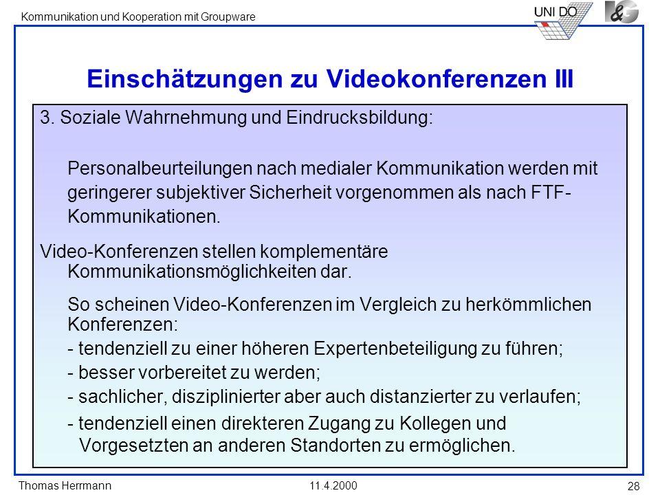 Einschätzungen zu Videokonferenzen III