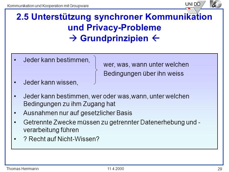2.5 Unterstützung synchroner Kommunikation und Privacy-Probleme  Grundprinzipien 