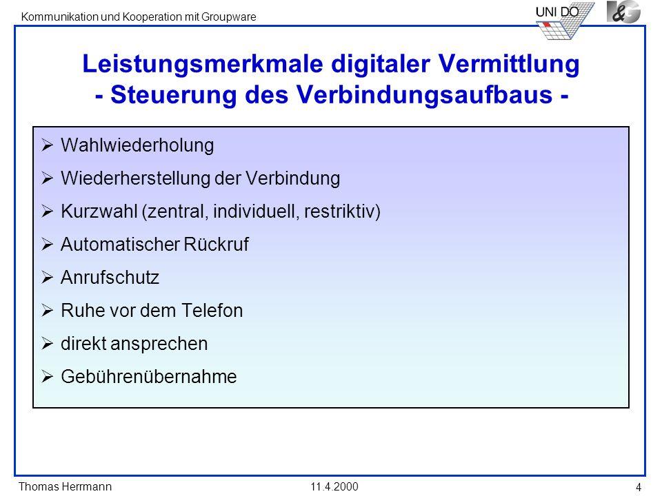 Leistungsmerkmale digitaler Vermittlung - Steuerung des Verbindungsaufbaus -