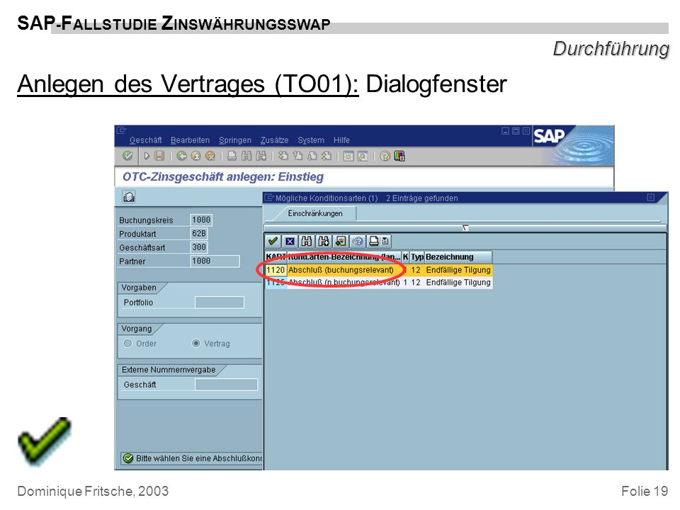 Anlegen des Vertrages (TO01): Dialogfenster