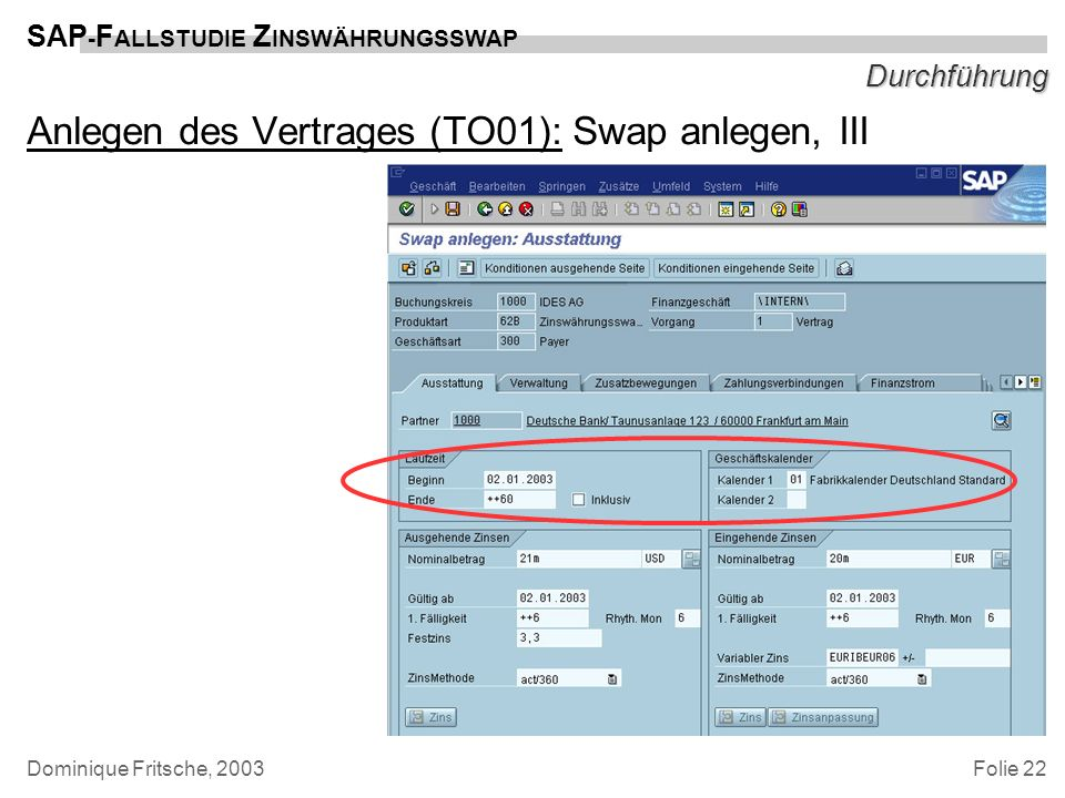 Anlegen des Vertrages (TO01): Swap anlegen, III