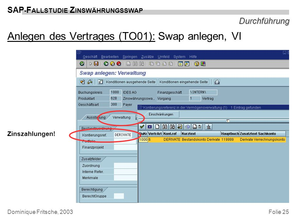 Anlegen des Vertrages (TO01): Swap anlegen, VI