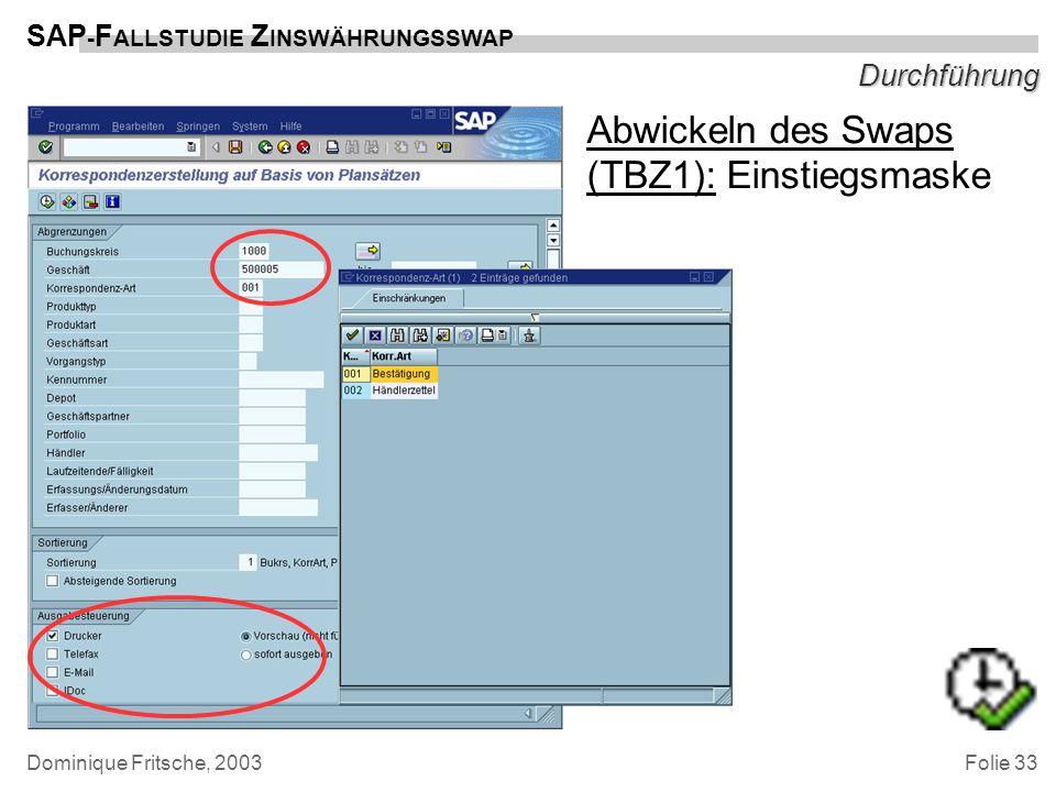 Abwickeln des Swaps (TBZ1): Einstiegsmaske