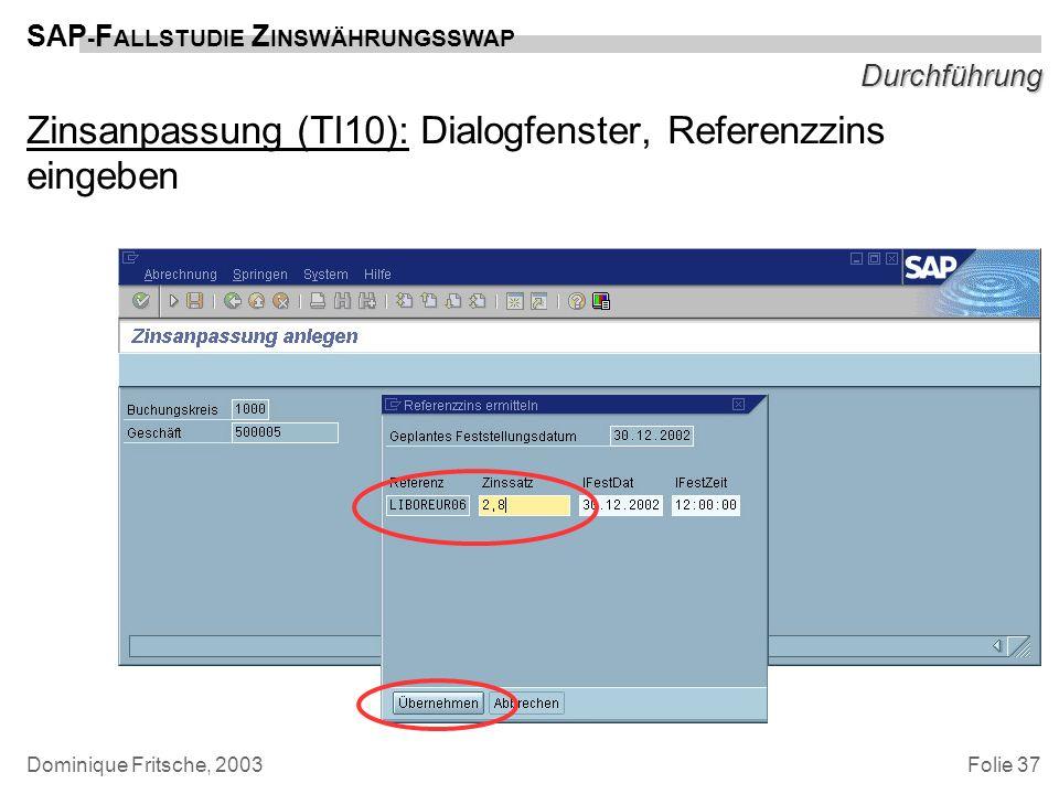 Zinsanpassung (TI10): Dialogfenster, Referenzzins eingeben