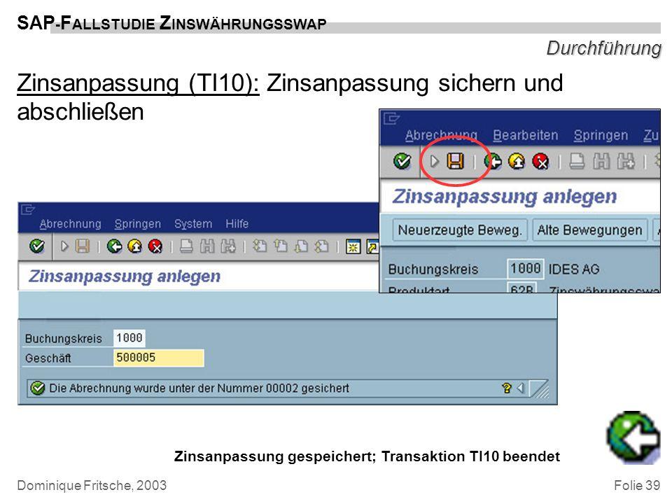 Zinsanpassung (TI10): Zinsanpassung sichern und abschließen