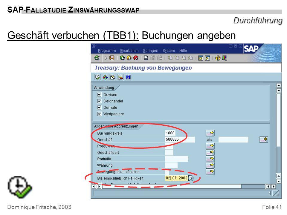 Geschäft verbuchen (TBB1): Buchungen angeben