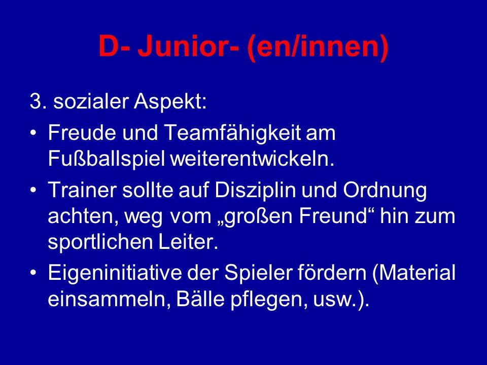 D- Junior- (en/innen) 3. sozialer Aspekt: