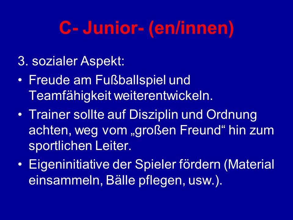 C- Junior- (en/innen) 3. sozialer Aspekt: