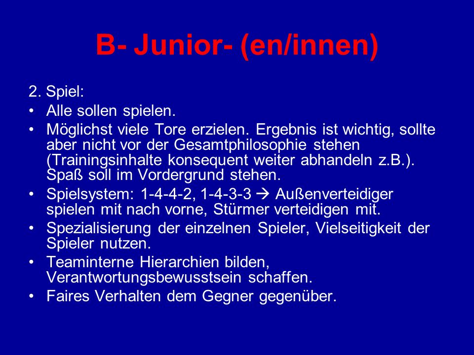 B- Junior- (en/innen) 2. Spiel: Alle sollen spielen.