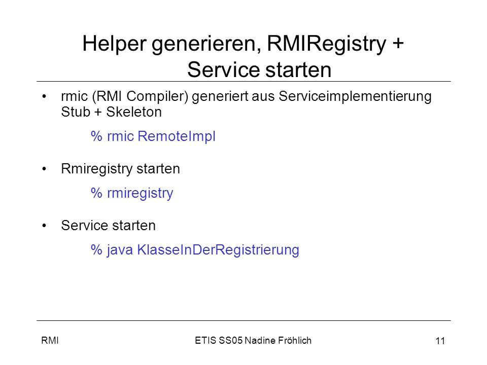 Helper generieren, RMIRegistry + Service starten